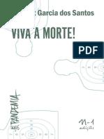 Laymert Garcia Dos Santos - Viva a Morte!