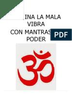 Elimina la mala vibra con Mantras de poder.docx