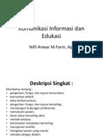 Komunikasi Informasi Dan Edukasi PERT 6