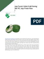 Handbody Yang Cocok Untuk Kulit Kering Di Ruangan Ber AC Jeju Fresh Aloe Soothing Gel