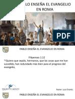Pablo Enseña El Evangelio en Roma
