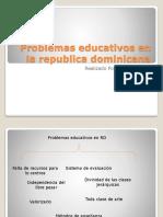 Problemas Educativos en La Republica Dominicana