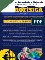 La Petrofísica Es Una Especialidad Que Conjuga Conocimientos de Ingeniería Del Petróleo, Geofísica y Geología, La Cual Determina Cuantitativamente Las Propiedades de La Roca y Los Fluidos Presentes en La Misma.