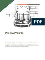 Pilastro Polistilo