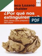 Lozano Winterhalder Francisco - Por Que Nos Extinguiremos