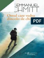 Eric Emmanuel Schmitt - Omul Care Vedea Dincolo de Chipuri