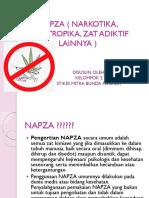 Napza ( Narkotika, Psikotropika, Zat Adiktif