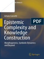 [Theory and Decision Library A_ 45] a. Carsetti (Auth.) - Epistemic Complexity and Knowledge Construction_ Morphogenesis, Symbolic Dynamics and Beyond (2013, Springer Netherlands)