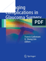 Francis Carbonaro, K. Sheng Lim (eds.)-Managing Complications in Glaucoma Surgery-Springer International Publishing (2017).pdf