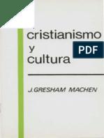 J. Gresham Machen - Cristianismo y Cultura