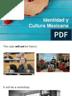 Identidad y Cultura Mexicana