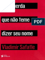 A Esquerda Que Nao Teme Dizer S - Vladimir Safatle.pdf