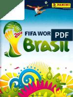 12. Álbum Panini Copa Del Mundo Brasil 2014