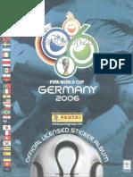 10. Álbum panini Copa Del Mundo Alemania 2006