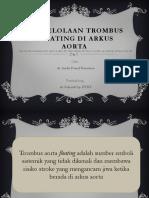 Pengelolaan Trombus Floating Di Arkus Aorta