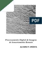 Processamento Digital de Imagens de Sensoriamento Remoto  Álvaro P. Crósta