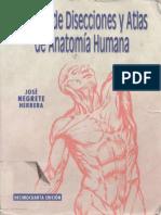 Negrete Tecnicas de Diseccion y Atlas de Natomia Sho