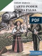 El Cuarto Poder Moneda Falsa - Emilio Rabasa