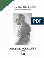 Por uma Vida Não-Fascista Michel Foucault