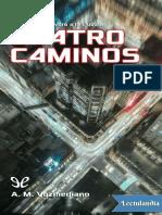 Cuatro Caminos - A M Vozmediano