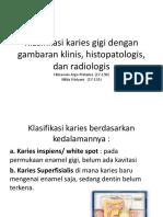 Klasifikasi karies gigi dengan gambaran klinis, histopatologis.pptx