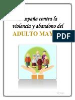 Campaña Contra La Violencia y Abandono Del ADULTO MAYOR