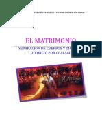 Monografia El Matrimonio Separacion de Cuerpos y Divorcio Por Causal