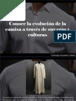 Atahualpa Fernández Arbulu - Conoce La Evolución de La Camisa a Través de Sus Eras y Culturas