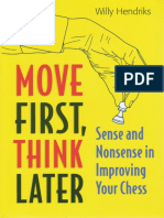 [Willy Hendriks] Move First, Think Later