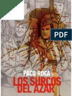 Los Surcos Del Azar - Paco Roca