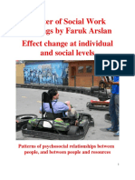 Effect change at individual and social levels. Master of Social Work Writings by Faruk Arslan, MSW, RSW