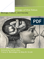 (Fertility, Reproduction and Sexuality_ Social and Cultural Perspectives 37) Sallie Han, Tracy K. Betsinger, Amy B. Scott-The Anthropology of the Fetus_ Biology, Culture, And Society-Berghahn Books (2