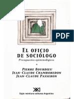 BOURDIEU, P. y CHAMBOREDON, J-C. El oficio del sociólogo