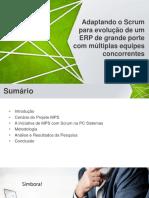 Adaptando MPS e Scrum Em ERP Em Empresa de Grande Porte