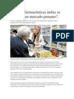 Por Qué Farmacéuticas Indias Se Interesan en Mercado Peruano
