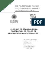 AFFRANCHINO - EL FLUJO DE TRABAJO EN LA CORRECCIÓN DE COLOR DE PRODUCCIONES AUDIOVISUALES