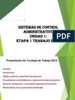 1ra Etapa de Trabajo de Sistemas de Control Adm.