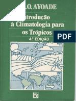 AYOADE,J.O. Introdução à Climatologia Para Os Trópicos