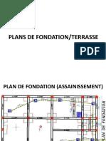 Plans Fond at i on Terrasse