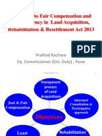Indian Land acquisition for public purpose - The Right to Fair Compensation and Transparency in Land acquisition Rehabilitation and resettlement Act.