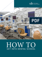 """""""How to get into dental school"""""""