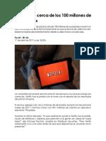 Netflix Est Cerca de Los 100 Millones de Suscriptores