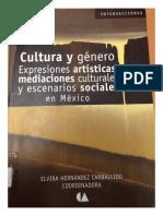 Cultura y género. Expresiones artísticas, mediaciones culturales y escenarios sociales en México