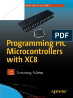 Programming PIC Microcontrollers With XC8