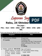 Laporan Jaga 24-10-2018 Final