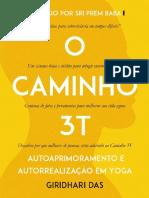 Caminho 3T _ Autoaprimoramento e Autorrealizacao em Yoga - Giridhari Das.pdf