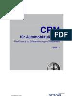 Detecon Opinion Paper CRM für Automobilzulieferer. Die Chance zur Differenzierung im Wettbewerb