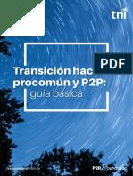 Transicion Hacia El Procomun y p2p Guia Basica