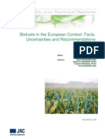 Biofuels in the European Context - Facts, Uncertainties and Recommendations