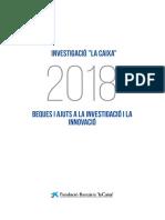 Perfil dels investigadors beques Fundació la Caixa